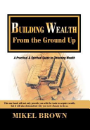 Building Wealth from the Ground Up