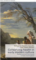 Conserving health in early modern culture PDF