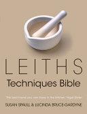 Leiths Techniques Bible