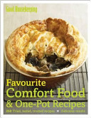 Favourite Comfort Food and One-Pot Recipes