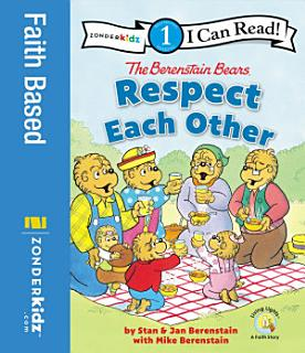 The Berenstain Bears Respect Each Other Book