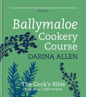 Ballymaloe Cookery Course  Revised Edition
