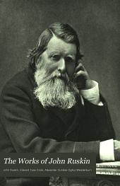 The Works of John Ruskin: Volume 34