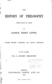 The History of Philosophy from Thales to Comte