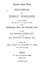 Specimens of Early English: With Introductions, Notes, and Glossarial Index, Volume 2