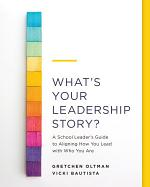 What's Your Leadership Story?