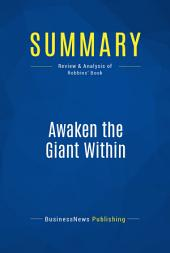 Summary: Awaken the Giant Within: Review and Analysis of Robbins' Book