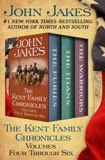 The Kent Family Chronicles Volumes Four Through Six PDF