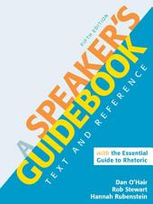 A Speaker's Guidebook with The Essential Guide to Rhetoric: A PDF-style e-book, Edition 5