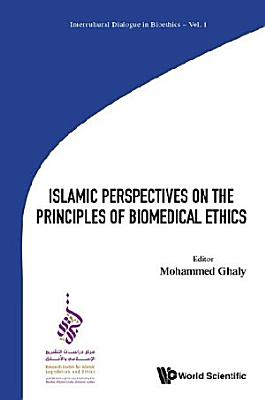 Islamic Perspectives On The Principles Of Biomedical Ethics PDF