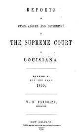 Reports of Cases Argued and Determined in the Supreme Court of Louisiana: Volume 10