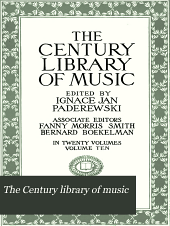 The Century Library of Music: Volume 10