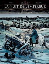 La Nuit de l'Empereur: Les aigles sous la neige