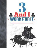 Download 3 And I Work For It Book