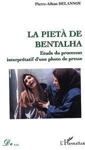 La pietà de Bentalha: Etude du processus interprétatif d'une photo de presse