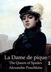 The Queen of Spades (English French bilingual Edition illustrated): La Dame de pique (Anglais Français édition bilingue illustré)