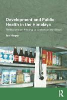 Development and Public Health in the Himalaya PDF