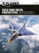 Cold War Delta Prototypes