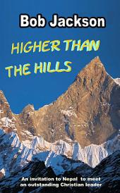 Higher than the Hills: A Trip to meet a Nepalese Pastor