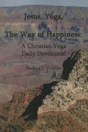 Jesus Yoga And The Way Of Happiness Book PDF