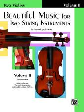 Beautiful Music for Two String Instruments, Book II for Two Violins