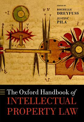 The Oxford Handbook of Intellectual Property Law PDF