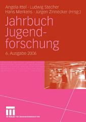 Jahrbuch Jugendforschung: 6. Ausgabe 2006