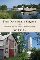 From Queenston to Kingston: The Hidden Heritage of Lake Ontario's Shoreline
