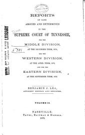 Reports of Cases Argued and Determined in the Supreme Court of Tennessee: Volume 70