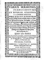Varios sermones predicados en diuersas ocasiones, y a diversos assuntos