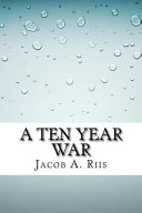 A Ten Year War