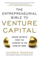 The Entrepreneurial Bible to Venture Capital  Inside Secrets From the Leaders in the Startup Game PDF