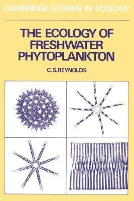 The Ecology of Freshwater Phytoplankton