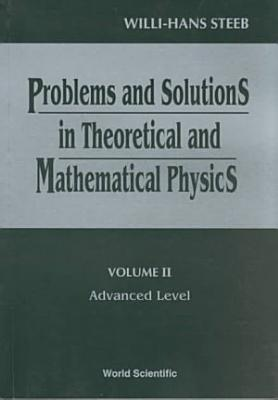 Problems and Solutions in Theoretical and Mathematical Physics PDF
