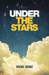Under the Stars: Book 1