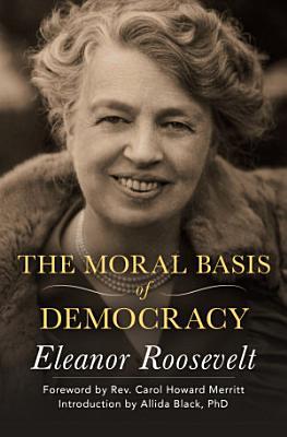 The Moral Basis of Democracy