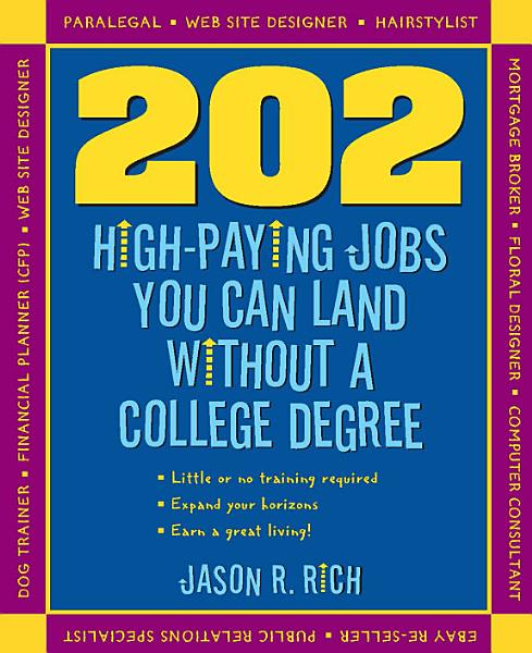 202 High Paying Jobs You Can Land Without a College Degree Pdf Book