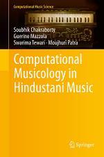 Computational Musicology in Hindustani Music