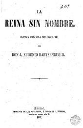 La Reina sin nombre: cronica española del siglo VII