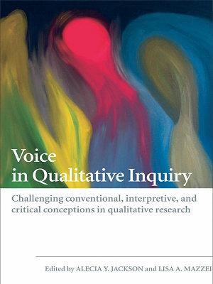 Voice in Qualitative Inquiry PDF