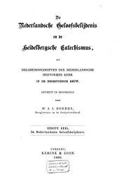 De Nederlandsche geloofsbelijdenis en de Heidelbergsche Catechismus als belijdenisschriften der Nederlandsche Hervormde Kerk in de negentiende eeuw: Volume 1