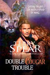 Double Cougar Trouble: Heart of the Cougar, Book 4