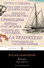 Romances (Obra completa Shakespeare 4)