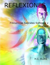 Frecuencias Sagradas Solfeggio y Realidad