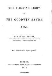 The Floating Light of the Goodwin Sands