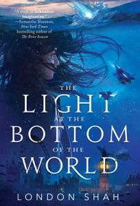 The Light at the Bottom of the World Book