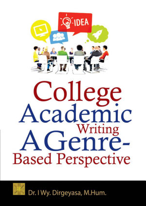 College Academic Writing A Genre Based Perspective