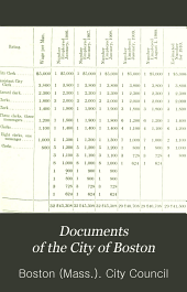 Documents of the City of Boston: Volume 3, Issues 44-77