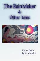The Rainmaker   Other Tales  Horror Fiction PDF