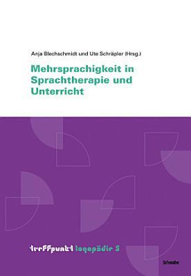 Mehrsprachigkeit in Sprachtherapie und Unterricht PDF